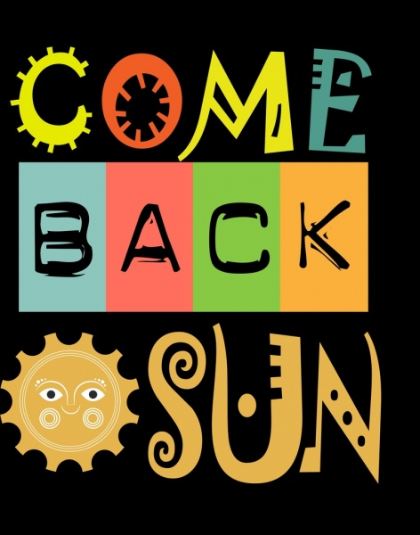 Come back banner sun icon colorful stylized texts Free