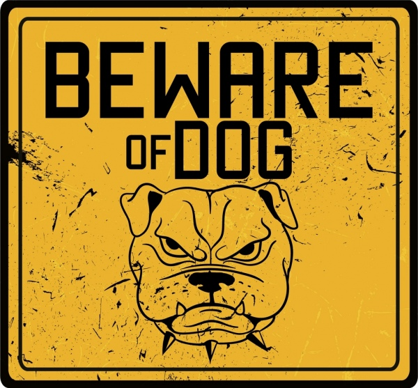 dog warning sign template yellow grunge decor