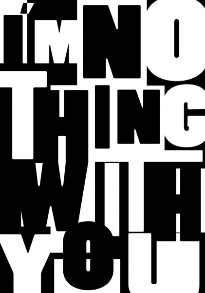 texts background black white capital lettering decoration
