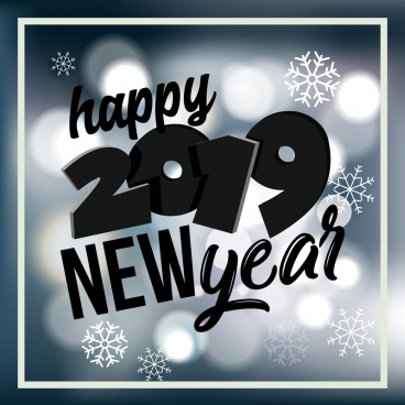 2019 new year poster bokeh snowflakes black texts