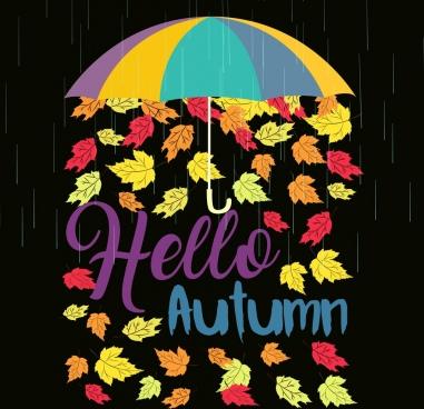 autumn background colorful leaves umbrella rain texts decoration