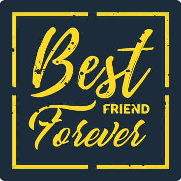 best friend banner template yellow calligraphic decoration