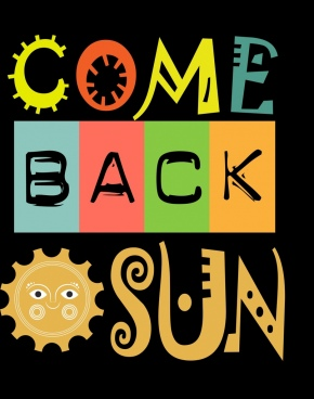 come back banner sun icon colorful stylized texts