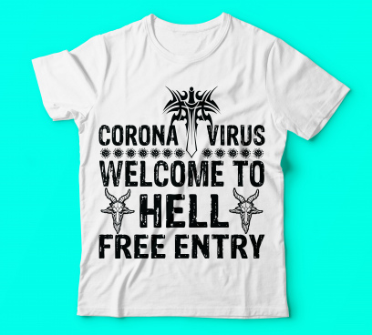 covid 19 ccorona virus welcome to hell free entry tshirts template vector black tshirt design or vector or trendy design or christmas or fishing design or printing design or banner or poster vector file