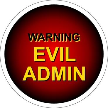 Evil Admin Warning clip art