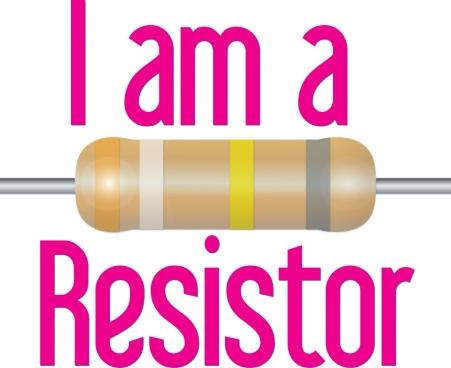 i am a resistor