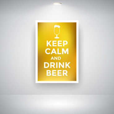 keep calm and drink beer on wall