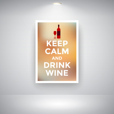 keep calm and drink wine on wall