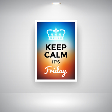 keep calm it is friday on wall