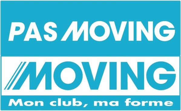 moving pas moving