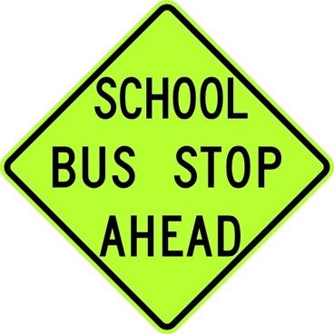 School Bus Stop Ahead Sign Fluorescent clip art