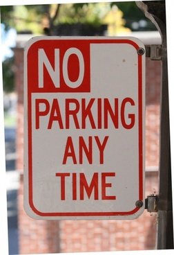 sign no parking any time