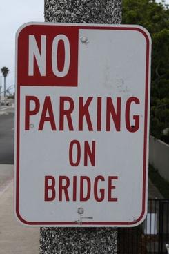 sign no parking on bridge