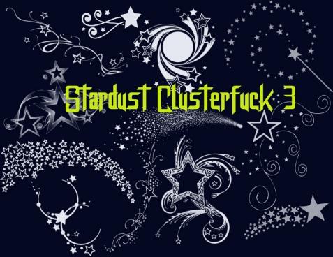 stardust clusterfuck 3