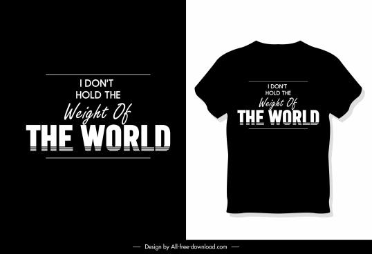 t shirt template dark modern black white quotation