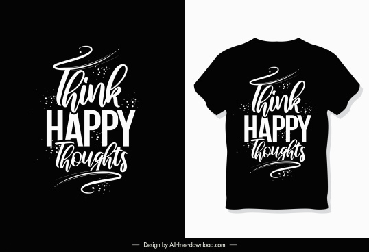 tshirt template dark design calligraphic quotation decor