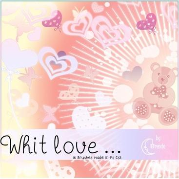 Whit Love …