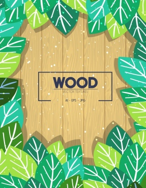 wood background green leaves decoration