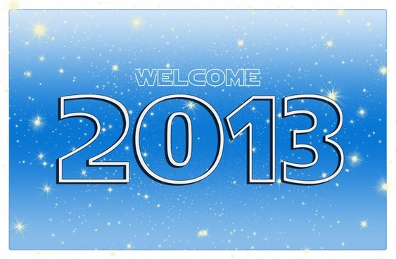 year 2013 welcome