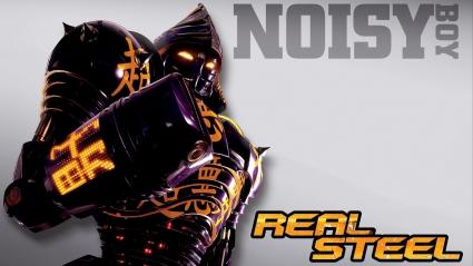 Noisy Boy in Real Steel