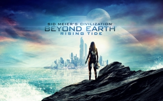 Sid Meier's Civilization Beyond Earth Rising Tide